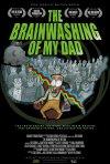Locandina di The Brainwashing of My Dad