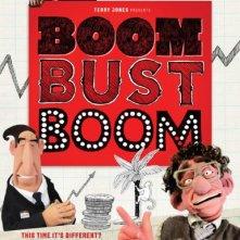 Locandina di Boom Bust Boom