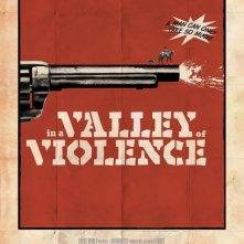 Locandina di In A Valley Of Violence