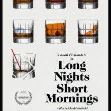 Locandina di Long Nights Short Mornings
