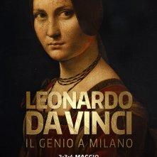 Locandina di Leonardo da Vinci - Il genio a Milano