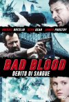 Locandina di Bad Blood - Debito di sangue