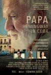 Locandina di Papa Hemingway in Cuba