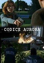 Locandina di Codice Aurora