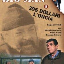 Locandina di Big Men. 395 dollari l'oncia