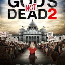 Locandina di God's Not Dead 2