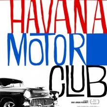 Locandina di Havana Motor Club