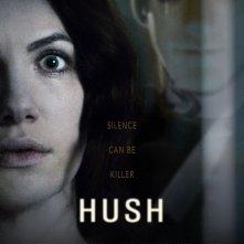 Locandina di Hush - il terrore del silenzio