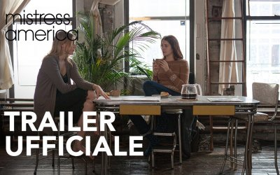 Mistress America - Trailer italiano