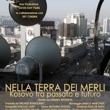 Nella terra dei merli: Kosovo tra passato e futuro - Il poster del film