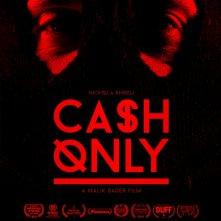 Locandina di Cash Only