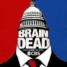 BrainDead: il p oster della serie CBS