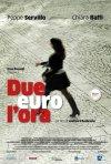 Locandina di Due euro l'ora
