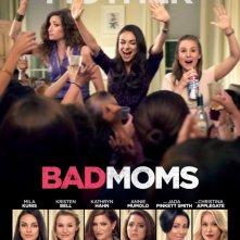 Locandina di Bad Moms