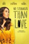 No Stranger Than Love: la nuova locandina