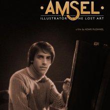Locandina di Amsel: Illustrator of the Lost Art