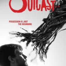 Outcast: un nuovo poster della serie