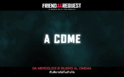Friend request - La morte ha il tuo profilo - Spot 'Stai attento a come scegli i tuoi amici'