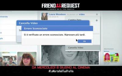 """Friend request - La morte ha il tuo profilo - Spot """"Ci deve essere qualcosa qui"""""""