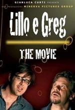 Locandina di Lillo e Greg - The Movie