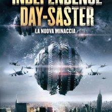 Locandina di Independence Day-Saster - La nuova minaccia