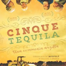 Locandina di Cinque tequila