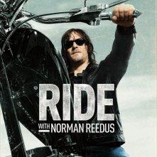 Locandina di Ride with Norman Reedus