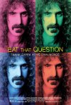 Locandina di Eat That Question: Frank Zappa in His Own Words