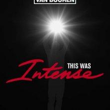 Locandina di Armin Van Buuren: This Was Intense