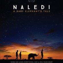 Locandina di Naledi: A Baby Elephant's Tale