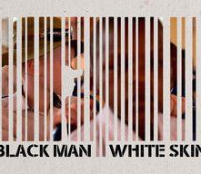 Locandina di Black Man White Skin