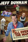 Locandina di Jeff Dunham: All Over the Map