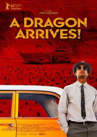 A Dragon Arrives! in streaming & download