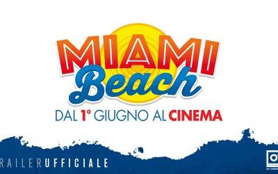 Miami Beach - Trailer ufficiale