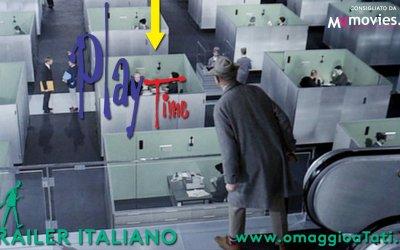 Playtime - Trailer italiano