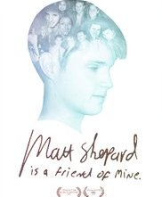 Locandina di Matt Shepard Is a Friend of Mine