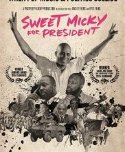 Locandina di Sweet Micky for President