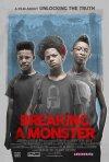 Locandina di Breaking a Monster