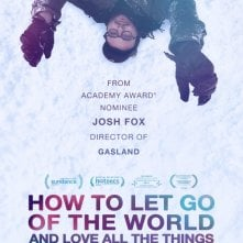 Locandina di How to Let Go of the World and Love All the Things Climate Can't Change
