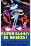 Locandina di Super Bunny in orbita!