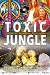 Locandina di Toxic Jungle