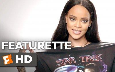 Star Trek Beyond - Featurette Rihanna