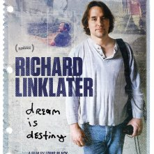 Locandina di Richard Linklater: Dream Is Destiny