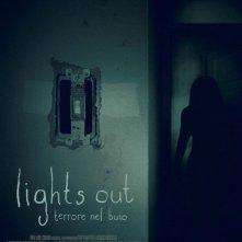 Locandina di Lights Out - Terrore nel buio