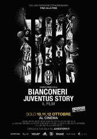 Bianconeri – Juventus Story in streaming & download