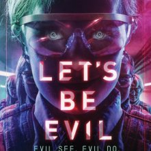 Locandina di Let's Be Evil