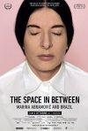 Locandina di The Space in Between: Marina Abramović and Brazil