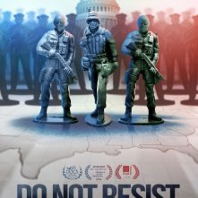 Locandina di Do Not Resist