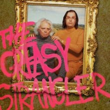 Locandina di The Greasy Strangler