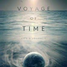 Voyage of Time: la nuova locandina